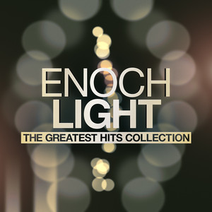 Enoch Light, The Light Brigade That Old Black Magic cover