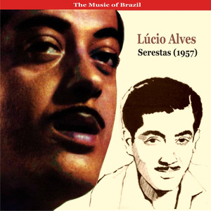 The Music of Brazil / Lúcio Alves / Serestas (1957) album
