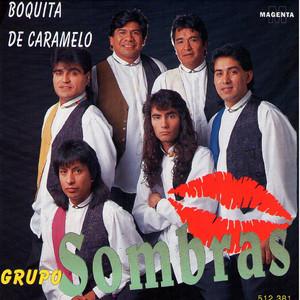 Boquita de Caramelo - Grupo Sombras