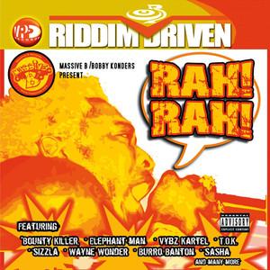 Riddim Driven: Rah Rah