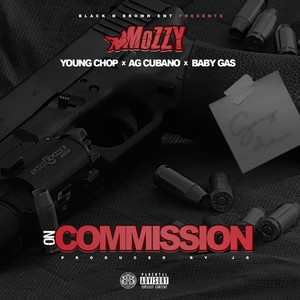 On Commission (feat. Young Chop, AG Cubano & Baby Gas) Albümü