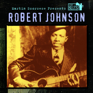 Martin Scorsese Presents the Blues: Robert Johnson album
