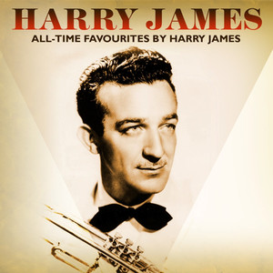 All-Time Favourites By Harry James album