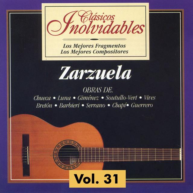 Clásicos Inolvidables Vol. 31, Zarzuela Albumcover