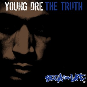 Young Dre The Truth
