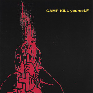 Camp Kill Yourself, Vol.1 Albumcover
