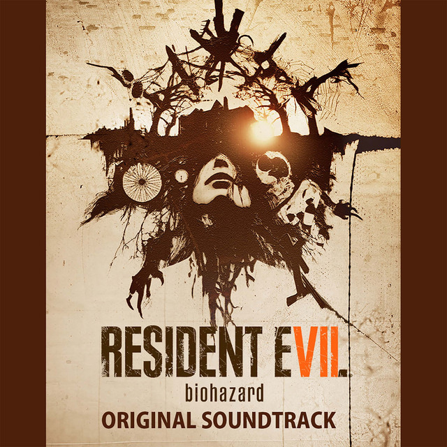Resident Evil 7 biohazard (Original Soundtrack)