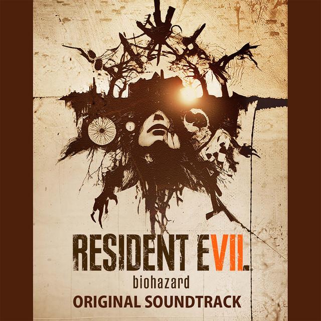 Album cover for Resident Evil 7 biohazard (Original Soundtrack) by Various Artists