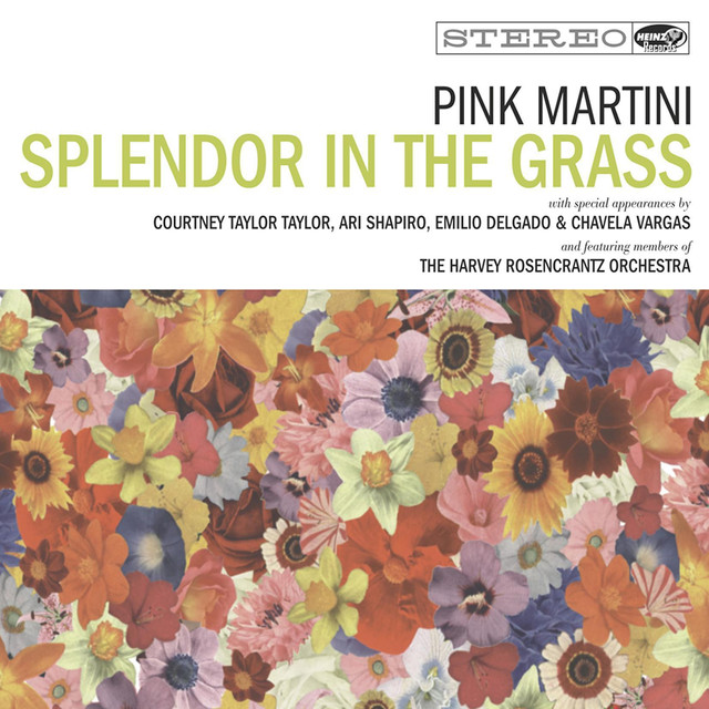 Pink Martini Splendor in the Grass album cover