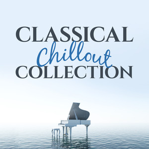 Classical Chillout Collection Albumcover