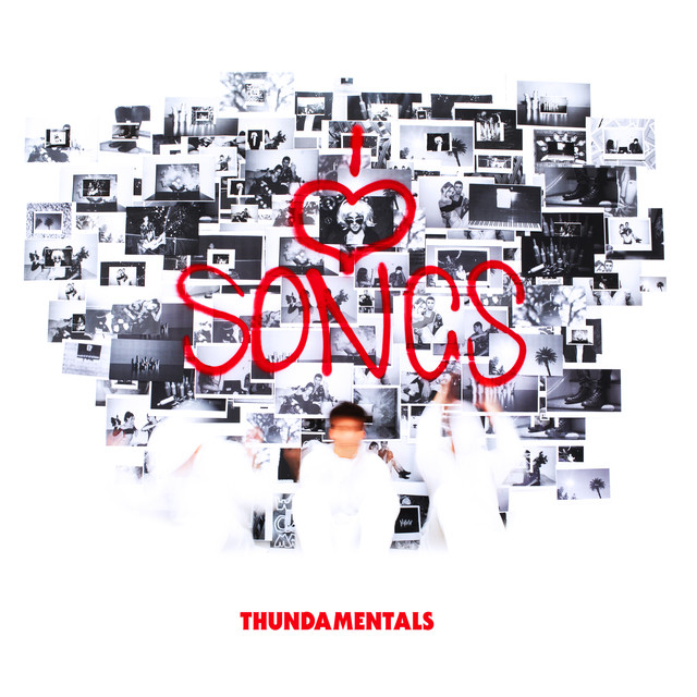 Album cover for I Love Songs by Thundamentals