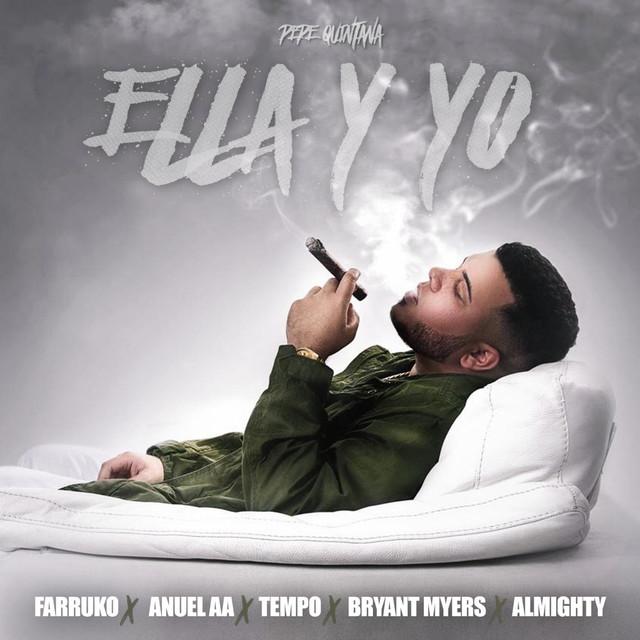 Ella y Yo (feat. Farruko, Tempo, Anuel Aa, Almighty & Bryant Myers)