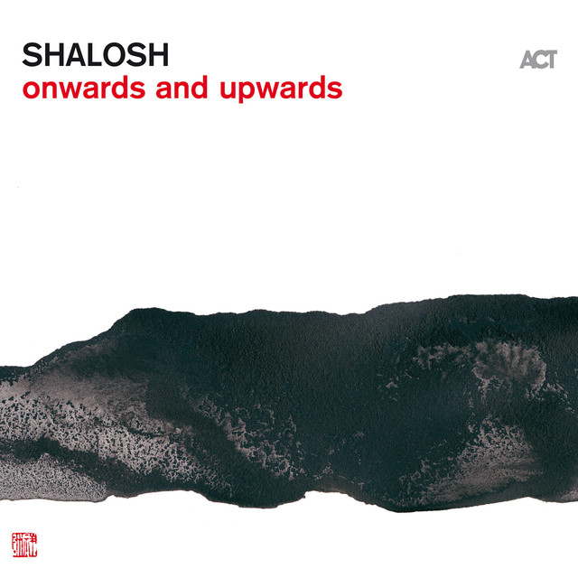 Album cover for Onwards and Upwards by Shalosh