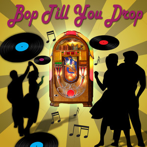 Bop Till You Drop album
