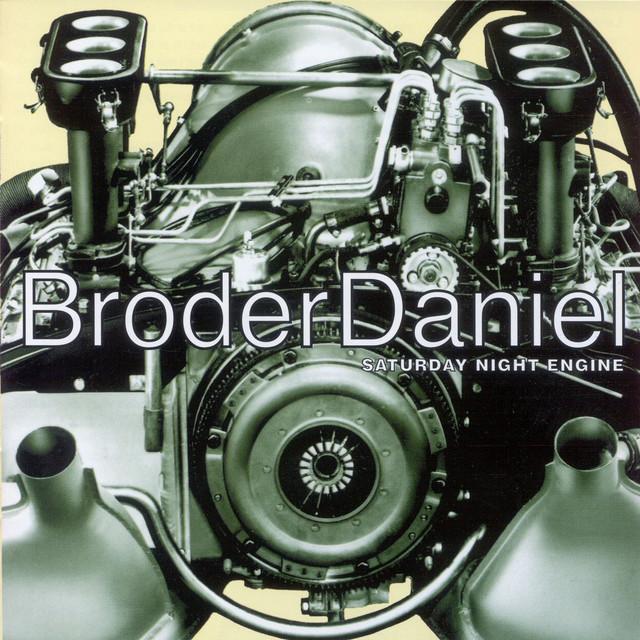 Skivomslag för Broder Daniel: Saturday Night Engine