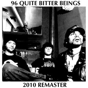 96 Quite Bitter Beings (2010 Master) Albumcover