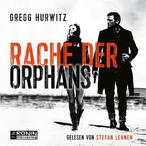 Rache der Orphans - Evan Smoak, Band 3 (Ungekürzt) Audiobook