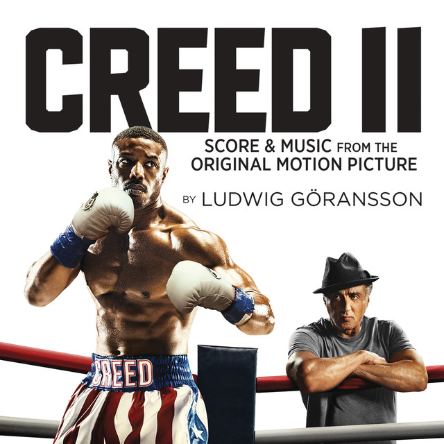 Creed Ii Score Music From The Original Motion Picture By Ludwig