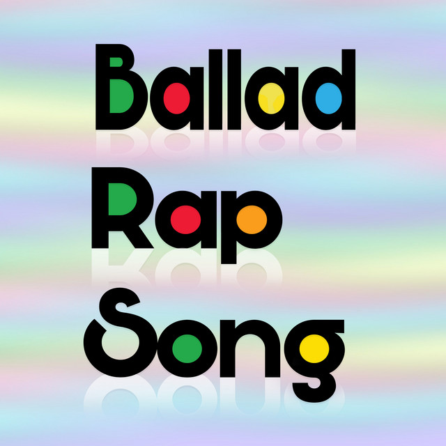 Ballad Rap Song