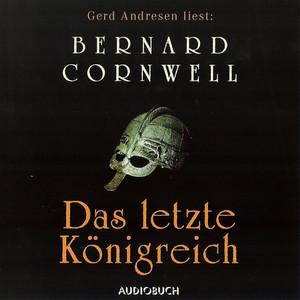 Das letzte Königreich: Teil 1 der Wikinger-Saga (gekürzt) Hörbuch kostenlos