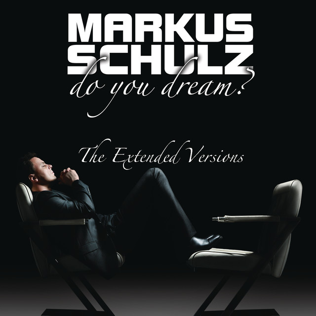Markus Schulz Do You Dream? (The Extended Versions) album cover