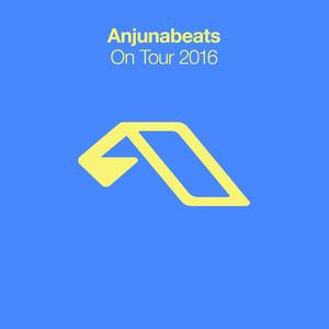 Anjunabeats On Tour 2016