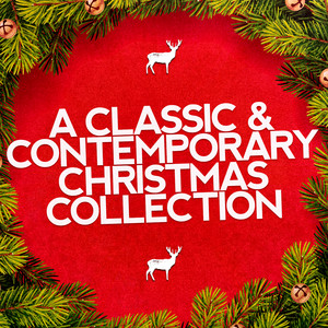 A Classic & Contemporary Christmas Collection - Traditional