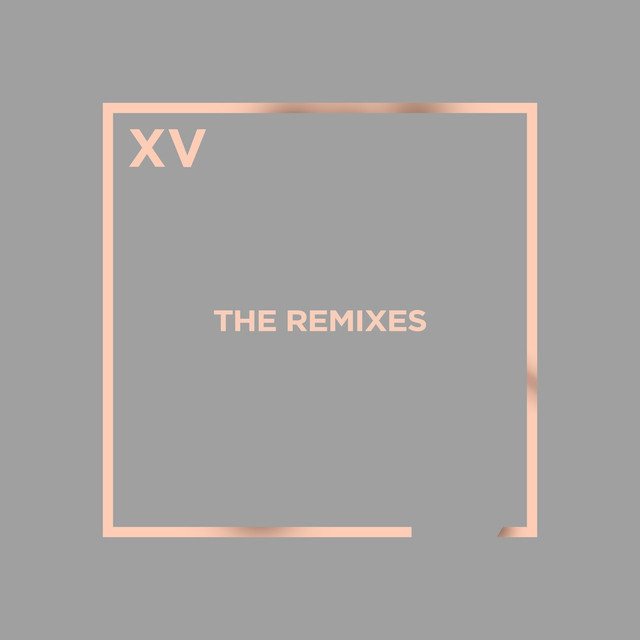 XV: The Remixes