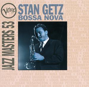 Bossa Nova: Verve Jazz Masters 53: Stan Getz album