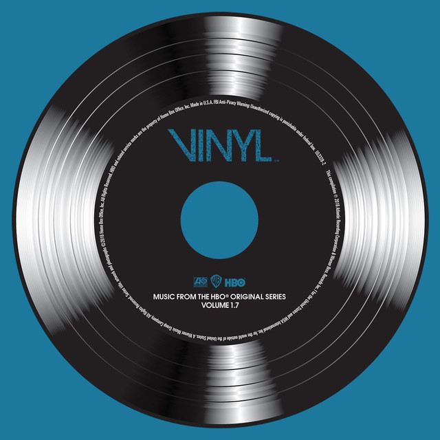 VINYL: Music From The HBO® Original Series - Vol. 1.7
