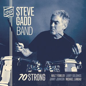 Steve Gadd Band, Foam Home på Spotify