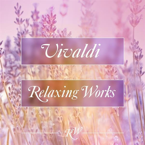 Vivaldi Relaxing Works