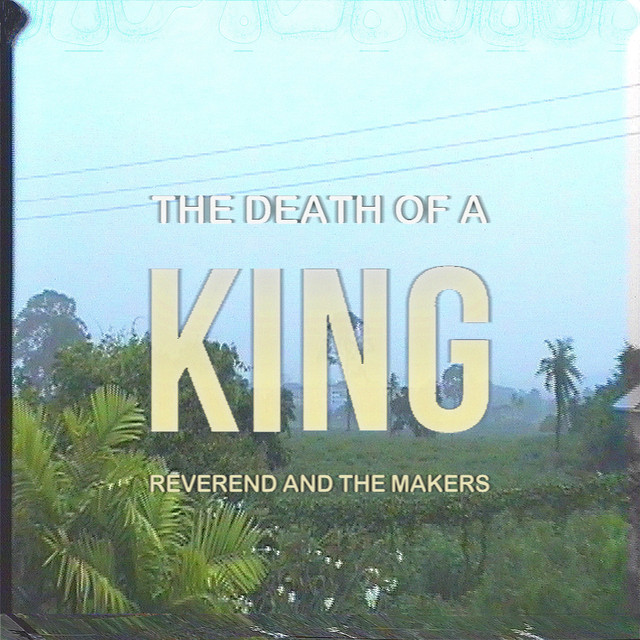The Death of a King (Deluxe)