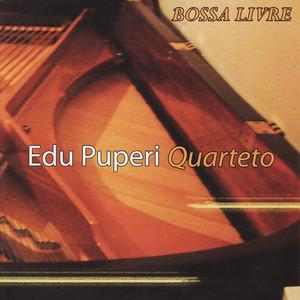 Edu Puperi Quarteto