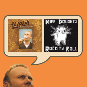 Skittish / Rockity Roll - Mike Doughty