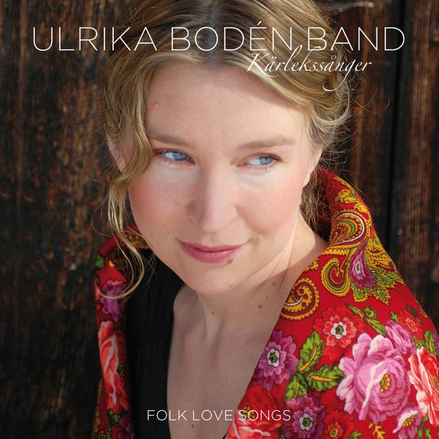Skivomslag för Ulrika Bodén Band: Kärlekssånger