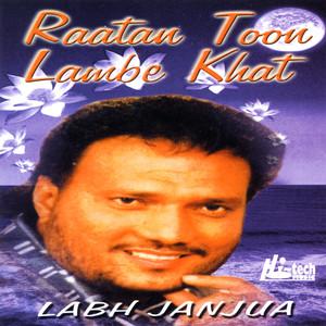Raatan Toon Lambe Khat