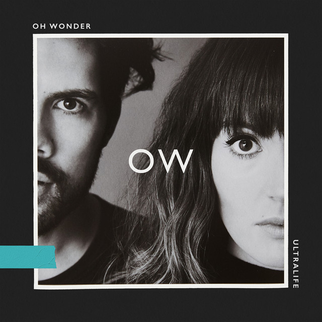 Oh Wonder - Lifetimes