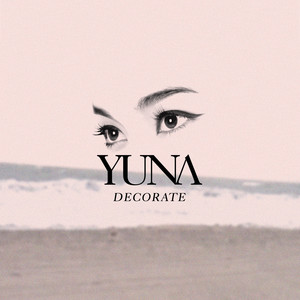 Decorate - Yuna