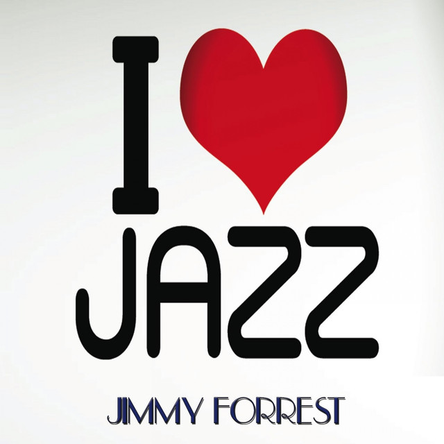 Jimmy Forrest I Love Jazz album cover