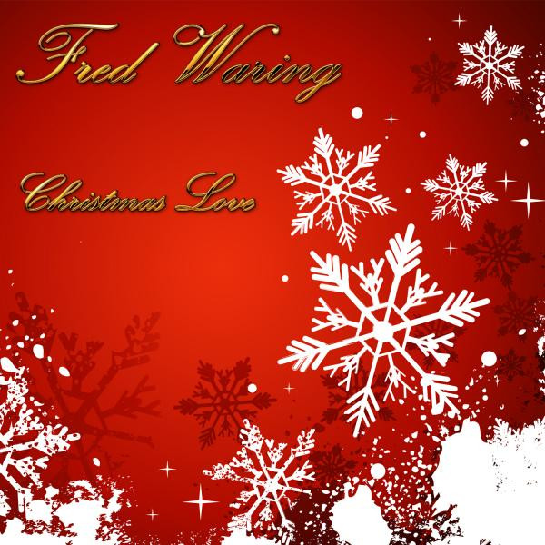 Fred Waring Christmas Love album cover