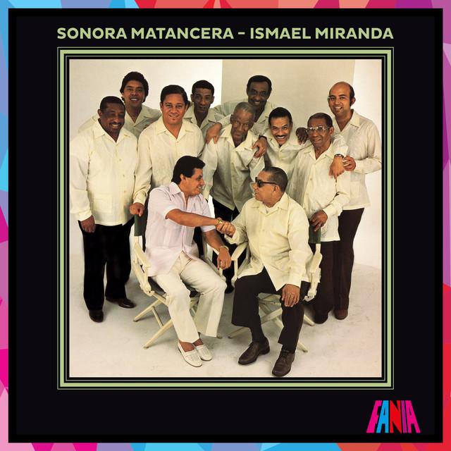 Sonora Matancera / Ismael Miranda