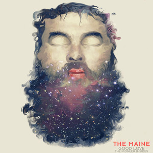 Good Love (The Pioneer B Sides) EP - The Maine