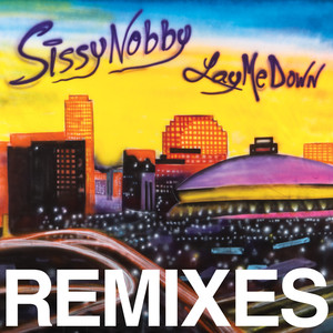 Lay Me Down Remixes album