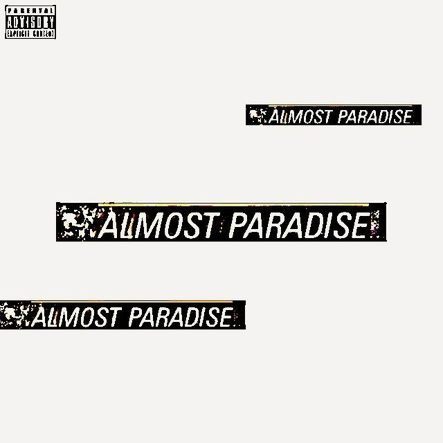 Almost Paradise (feat. Kxng Crooked, Mike Smith, Jonathan Hay & King Graint)