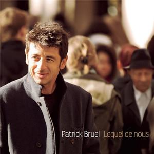 Patrick Bruel Les cigales s'en foutent cover
