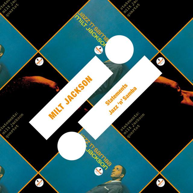 Milt Jackson Statements / Jazz 'n' Samba album cover