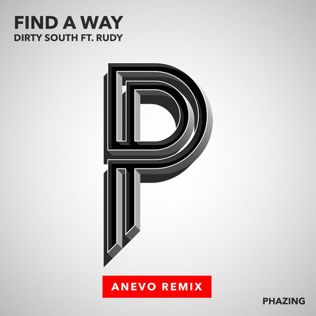 Find a Way (Anevo Remix) [feat. Rudy]
