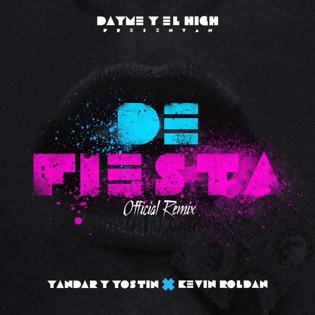 De Fiesta (Remix) [feat. Yandar & Yostin & Kevin Roldan]