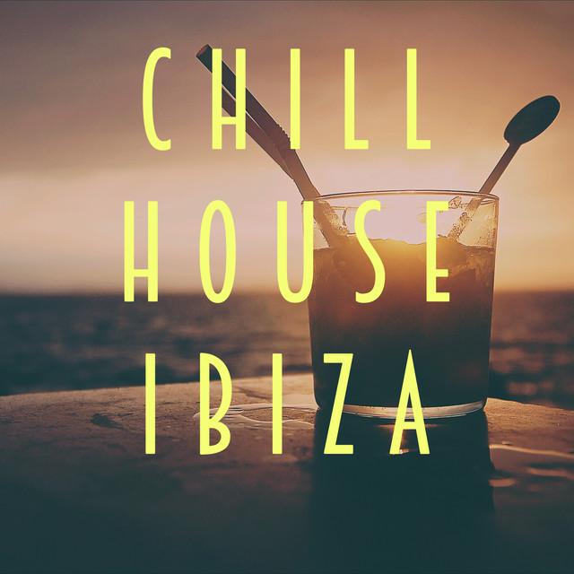 Chill House Ibiza
